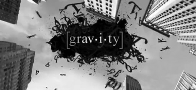 Four Episodes In: Gravity