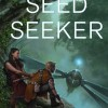 Book Review: Seed Seeker – Pamela Sargent