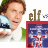 Elf Vs Christmas Vacation: The Battle for Christmas