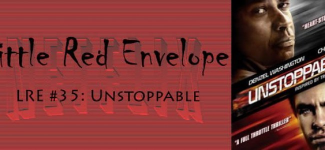 LRE #35: Unstoppable