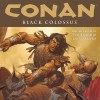 Conan: Black Colossus – Review