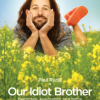 'Our Idiot Brother' Looks Surprisingly Good