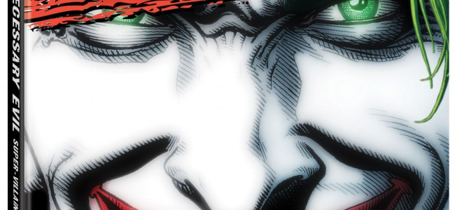 First Official Clip from, Necessary Evil: Super-Villains of DC Comics