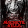Machete Kills: Is It Worth Your Money?