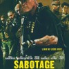 Sabotage is spectacular, for the wrong reasons.