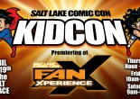 GeekDad Report: Salt Lake Comic Con's FanX Kid-Con