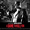 Sin City: A Dame To Kill For Official Trailer—In Theaters August 22nd