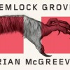 Revisited: Hemlock Grove, A Review of the Book that Inspired the Hit Series