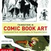 Book Review: Foundations in Comic Book Art by John Paul Lowe