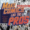 Book Review: Make Comics Like the Pros