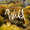 Come see WILD at the advance screening with us in Salt Lake City