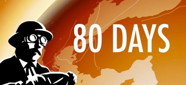 Gaming Review: 80 Days (Android)
