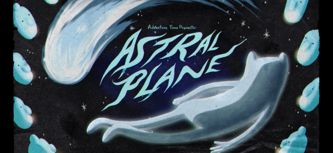 Adventure Time Episode Review: Astral Plane