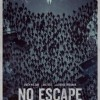 Review: No Escape Is Incredibly Tone Deaf