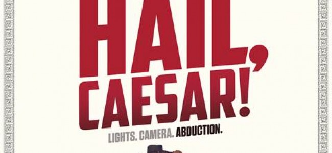 HAIL CAESAR! Advance Screening for Seattle and Portland!