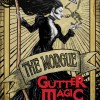 Gutter Magic (2 of 4) – Comic Review