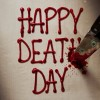 Why Not Give Happy Death Day a Chance?