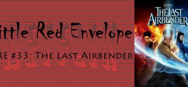 LRE #33: The Last Airbender