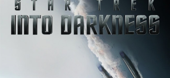 New Trailer and Posters Revealed For <em>Star Trek Into Darkness</em>