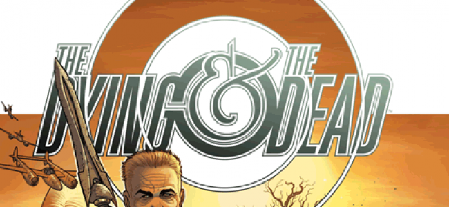 Comic Review: The Dying and The Dead #1